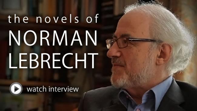 The Novels of Norman Lebrecht